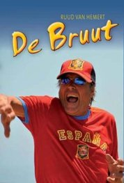 DE BRUUT the original autobiography of Ruud van Hemert on paperback